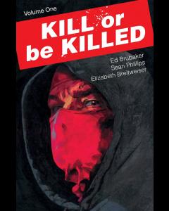 KILL OR BE KILLED VOL. ONE