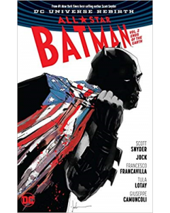 All-Star Batman Vol. 2: Ends of the Earth (Rebirth) (All-Star Batman: DC Universe Rebirth)